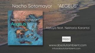 Nacho Sotomayor | Aleluya feat. Nektaria Karantzi