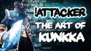 The Art of Kunkka by !Attacker - Worlds Best Kunkka Spammer in Dota 2 Patch 7.22