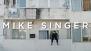 MIKE SINGER - BYE (Official Video)