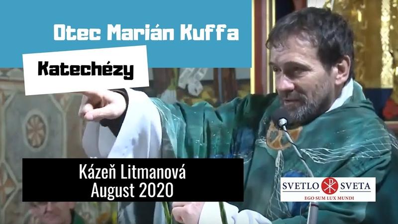 Najnovšia verejná kázeň otca Maroša Kuffu