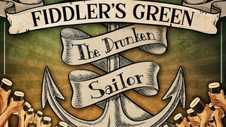 FIDDLER'S GREEN - THE DRUNKEN SAILOR (Official Video)