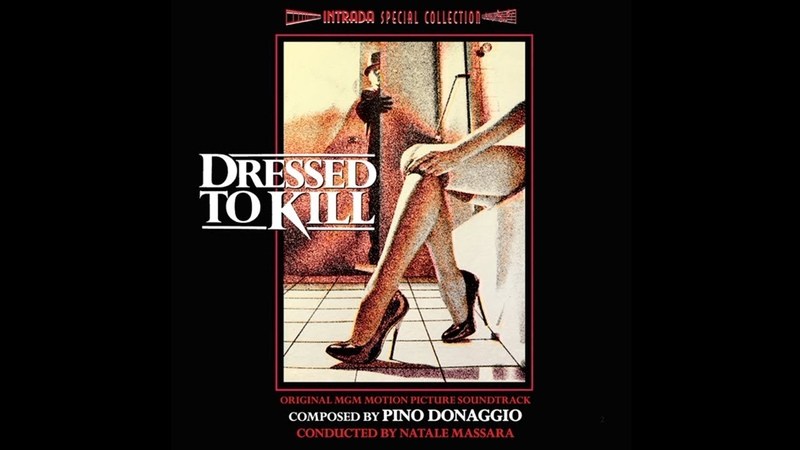 Dressed to kill (1980) Original Motion Picture Soundtrack by Pino Donnagio