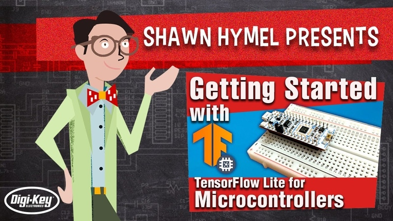 TinyML Getting Started with TensorFlow Lite for Microcontrollers | Digi-Key Electronics