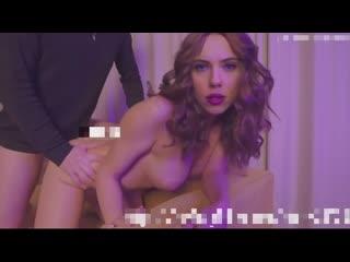 Scarlett Johansson DeepFake натянул жестко , кончил, трахнул ,камшот ,порно, секс, минет, оргазм