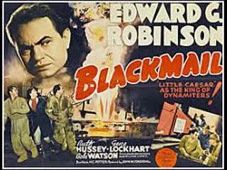 Blackmail (1939)  Edward G. Robinson, Ruth Hussey, Gene Lockhart