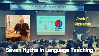 Jack C. Richards - Seven Myths in Language Teaching - Plenary KOTESOL 2019