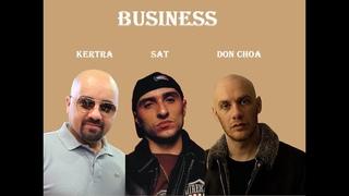 Business - Kertra, Sat et Don Choa