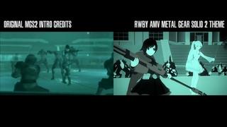 Original MGS2 Intro & RWBY AMV MGS2 Theme (Side by Side Comparison)