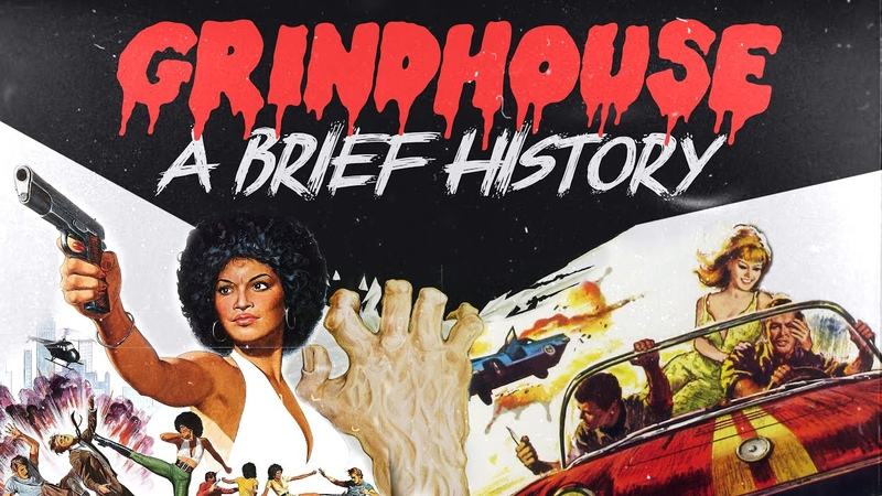 A brief history of GRINDHOUSE EXPLOITATION film from first days of cinema to Tarantino