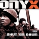 Onyx - Street Nigguz (#NR)