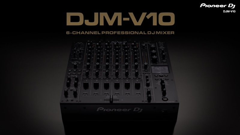 Pioneer DJ DJM-V10 6-channel professional DJ mixer Official Introduction