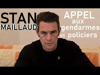 ⚠️Appel de Stan Maillaud aux gendarmes et aux policiers !