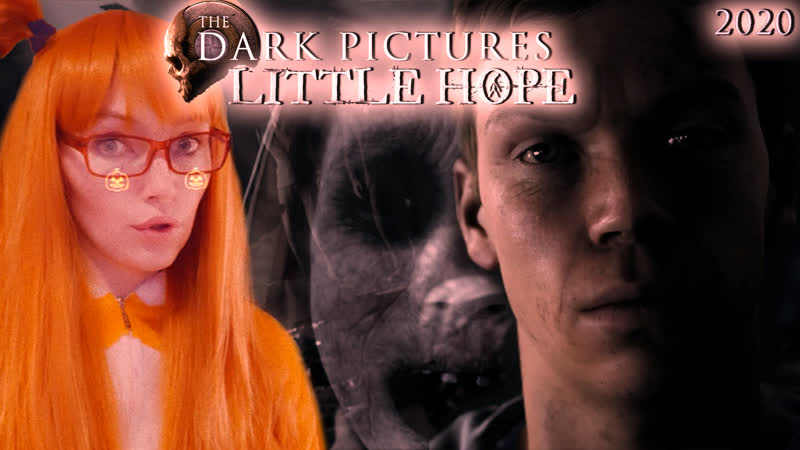 The Dark Pictures Anthology Little Hope Киноигра с Вредной 1