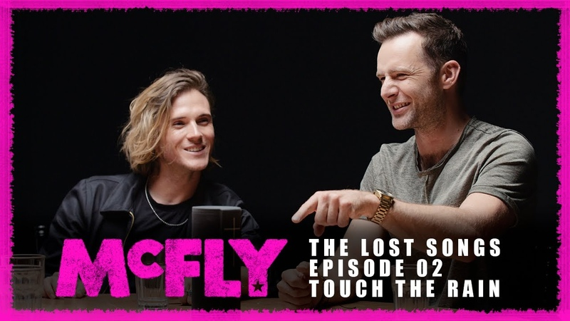 McFly | The Lost Songs | Episode 02 - Touch The Rain