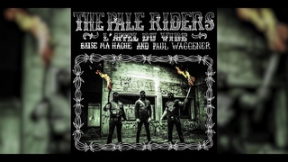 THE PALE RIDERS - L'APPEL DU VIDE (FULL ALBUM)