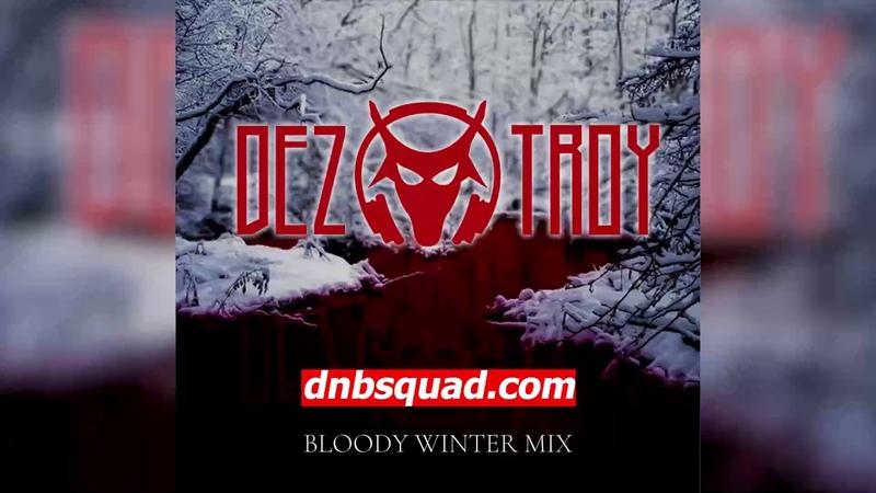 Dez Troy Bloody Winter Neurofunk Drum and Bass Mix 2020 Neuro Techstep Deep Dnb Squad