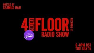 4TTF Radio Live w/ Seamus Haji - July 21