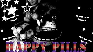[FNAF/SFM] Happy Pills by Weathers