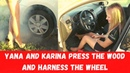 🔥YANA AND KARINA PRESS THE WOOD AND HARNESS THE WHEEL /PEDAL PUMPING / REVVING / STUCK / DRIVE CAR
