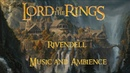 The Lord of the Rings - Rivendell Music and Ambience