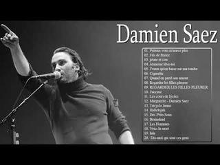 Musique de Damien Saez - Damien Saez Les Plus Belles Chanson - Damien Saez Album Complet