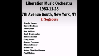 Liberation Music Orchestra - 1983-11-28, 7th Avenue South, New York, NY