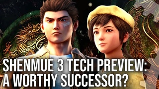 Shenmue 3 Tech Preview: A Worthy Successor To A Retro Classic
