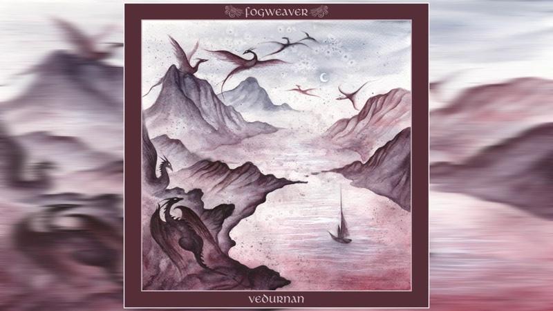 Fogweaver Vedurnan 2020 Full Album