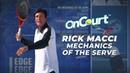 On Court With USPTA: Mechanics Of The Serve With Rick Macci