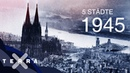 Deutschland von oben 1945 – 5 Städte | Terra X