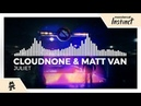 CloudNone Matt Van Juliet Monstercat EP Release