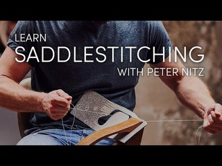 The Art of Saddle Stitching: How to professionally hand stitch luxury leather goods with Peter Nitz