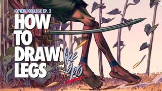 Draw Legs like a Pro! Koteri Kollege Ep. 2