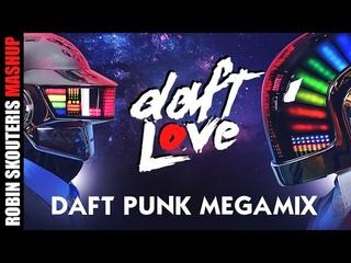Daft Punk - Mashup / Megamix by Robin Skouteris