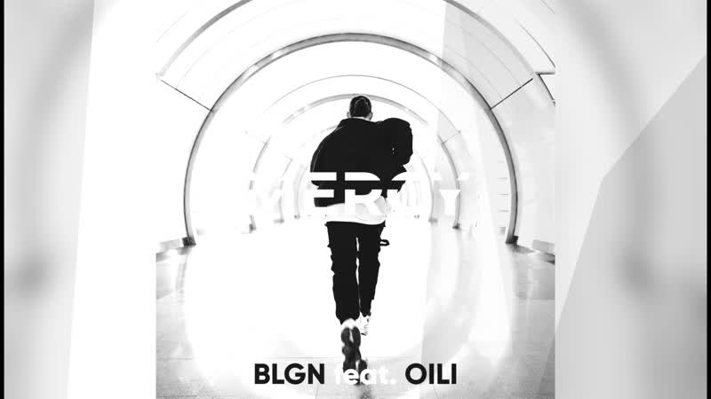 BLGN feat Oili Mercy preview