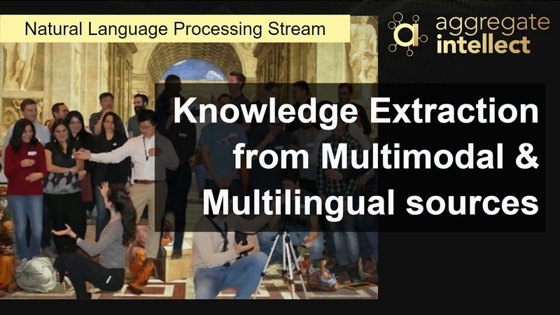 Knowledge Extraction from Multimodal Multilingual sources AISC