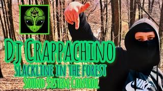 Dj Crappachino - Slackline In The Forest