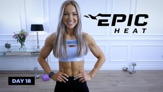 День 18: Алмазная тренировка груди и кора. DIAMOND Chest & Core Workout - Advanced | EPIC Heat - Day 18