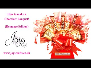 How to make a sweet/candy chocolate bouquet! (Romance edition)