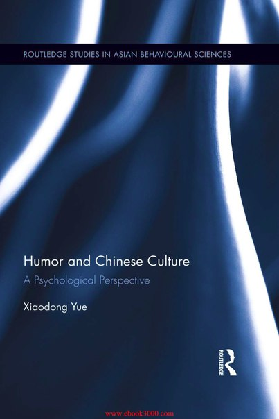 Humor and Chinese Culture A Psychological Perspective