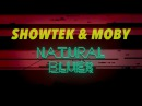 Showtek Moby Natural Blues Official Lyric Video