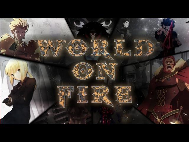 AMV Fate Zero World On Fire