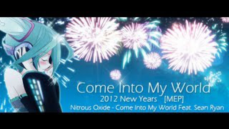 Come Into My World Anime MV ♫ AMV