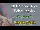 1812 Overture Tchaikosvky