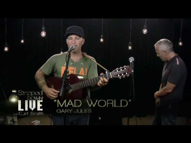Mad World Gary Jules and Curt Smith Tears for Fears Live