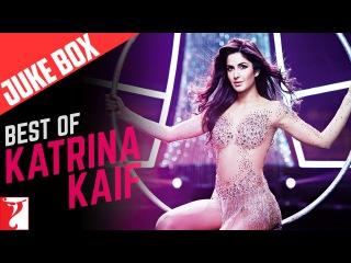 Best of Katrina Kaif - Full Songs   Video Jukebox