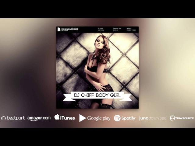 DJ Chiff - Body Girl