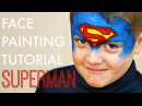 Superman Fast and Easy Face Painting Tutorial