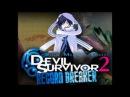 Shin Megami Tensei Devil Survivor 2 Record Breaker OST Triangulum Dead of Night ver