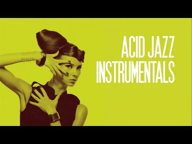 Acid Jazz Instrumentals 2 Hours non stop